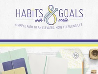 Habits & Goals With Noelle