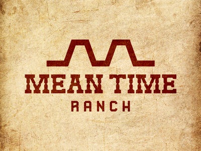 Mean Time Ranch western ranch branding california typography logo