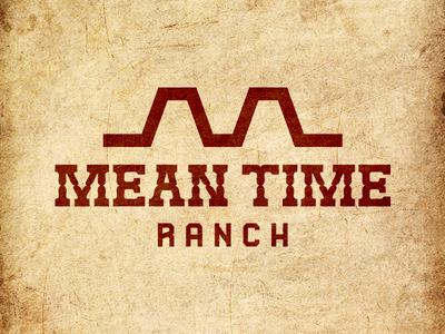 Mean Time Ranch western ranch branding california typography logo
