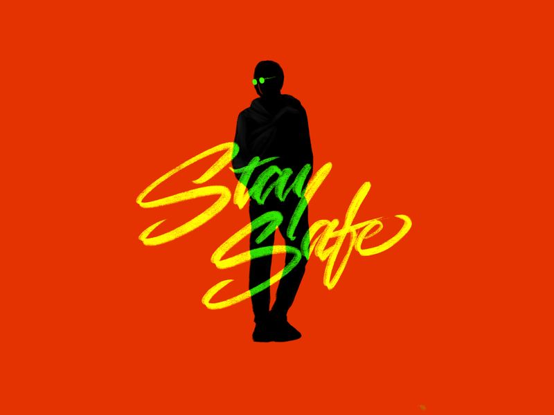 Stay Safe stayhome staysafe mask rishaaart letter graphicdesign complementary colors art procreate design typography illustration