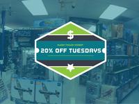 20% OFF Tuesdays
