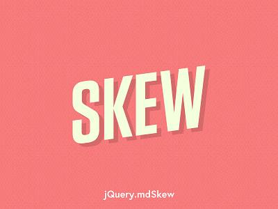 [Plugin] mdSkew.js animation css3 skew plugin jquery