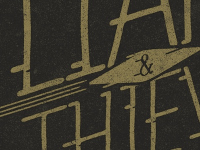 Liars & Thieves typography