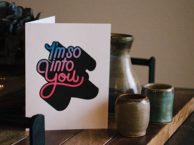 Into You Valentine's Day Card valentines handlettering monoline script custom card type lettering