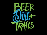 Beer Dirt And Trails