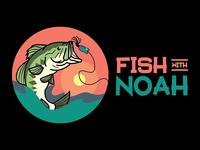 Fish With Noah