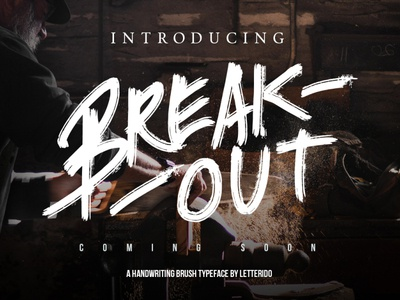 Break Out Typeface