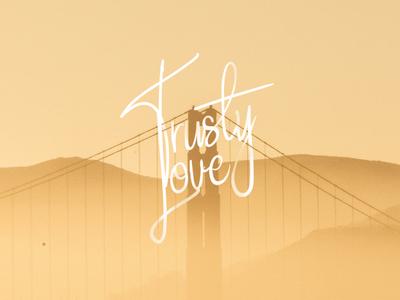Trusty Love - Handle Signature Free Font