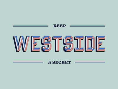 Westside location colorful vintage 3d type lettering typography