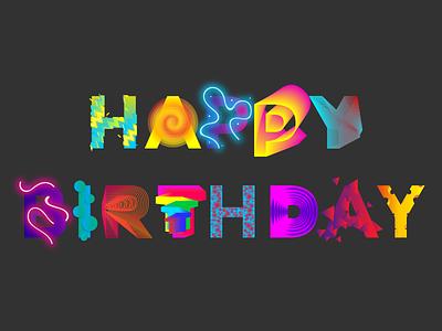 Happy Birthday Card! typography fun colorful gradient birthday