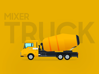 Mixer Truck dribbbleshot visual art machine building yellow vector flat construction dribbble illustration design mixer truck