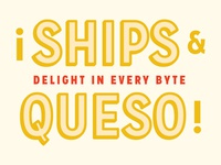 Ships And Queso Letters