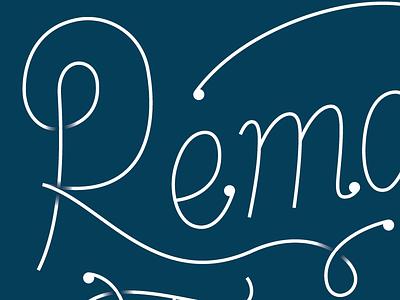 Remain Teachable Lettering script blue monoline lettering
