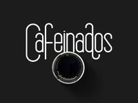 Cafeinados