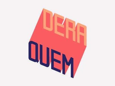 Quem Dera handmadefont typography hand-type portugues expressoesbrasileiras design brasil lettering type