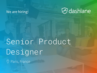 Dashlane is hiring: Senior Product Designer