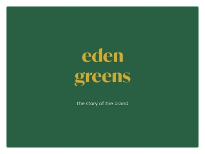 Eden Greens - Visual Branding - Logo natural nature logodesigner logodesign design luxury fresh young balance proportions goldenratio golden gold minimalist grey yellow green visual branding logo