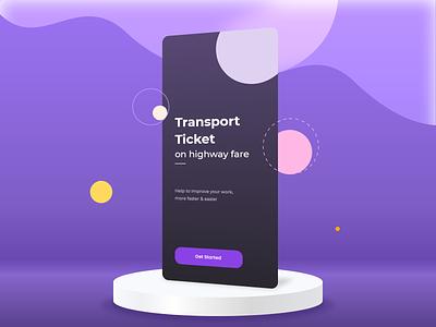 Transport Tickets on Highway Fare - Mobile Solution ui design animation design transport application app design mobile app mobile ui motion design animation ux ui