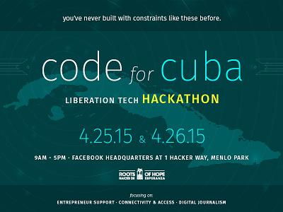 Code for Cuba – Liberation Tech Hackathon code cuba tech hackathon roots of hope vector activism entrepreneur journalism