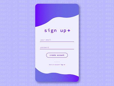 Daily UI Challenge #001 - Sign Up dailyui dailyui 001