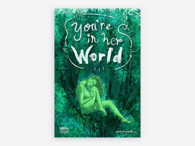 """""""You're In Her World"""" Environmental Awareness Poster environment handlettering colorful typography poster art illustration"""