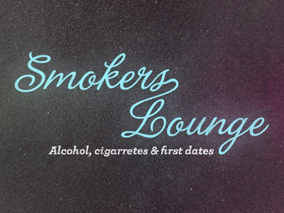 Smoker's Lounge lettering sign store fron love alcohol cigarretes dates texture typography