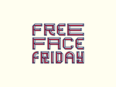 Free Face Friday free vector free fonts free font typography handdrawn type custom type lettering bevel