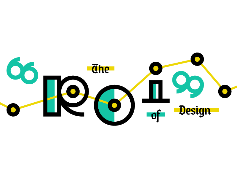 """The """"ROI"""" of Design editorial illustration infographic misfit blackletter typography design services design article roi"""