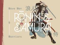 Rōnin & Samurai