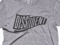 Dissident T-Shirt Graphic