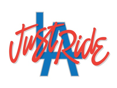 Just Ride Los Angeles lettering los angeles brush freestyle script