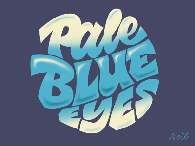 Pale Blue Eyes procreate psychedelic airbrush script lettering