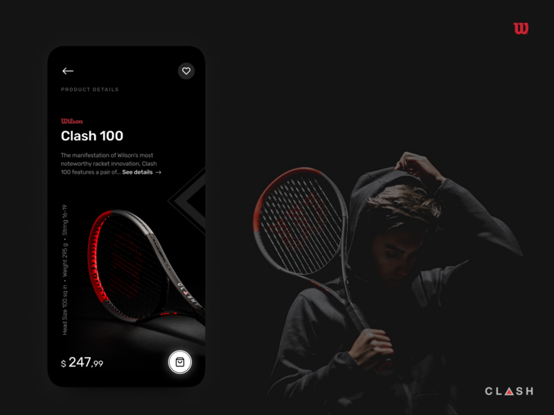 Wilson Clash - Details page tennis dailyui figma design dark ui details page ios iphone userxperience uiux app mobile ux ui interface