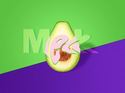 Meh. meh avocado