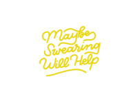 Maybe Swearing Will Help // GLITTER & BOLD