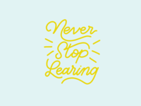 Never Stop Learning // GLITTER & BOLD