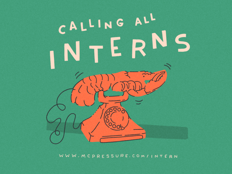 Calling All Interns illustration dali internships internship intern lobster phone lobster phone mcpressure open call