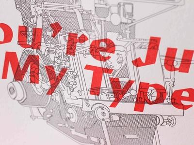 Just My Type Letterpress Poster Print