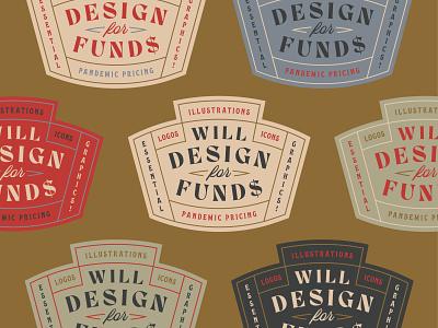 Will Design for Funds crest badges vintage badge logo type art typogaphy typedesign type badge geometric branding icon typography illustration design logo flat vector