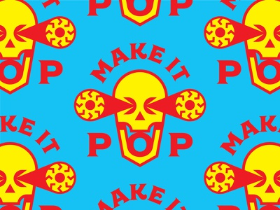 Make it Pop! Again! illustration icon design funny logo type badges badge eyes eye makeitpop designhumor skulls skull flat vector