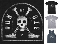 RUN or DIE shirt