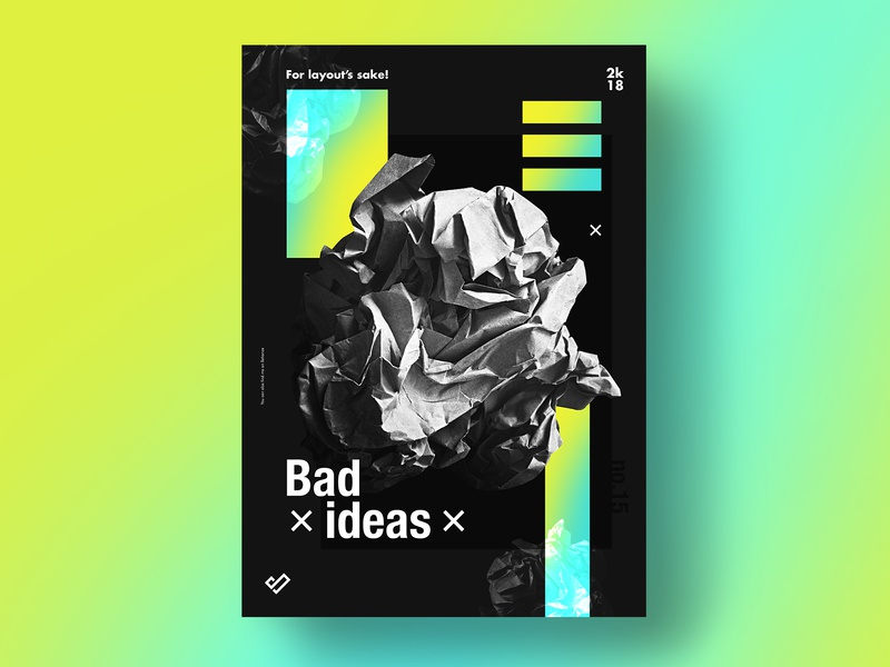 Bad ideas - poster design by Vlad Sorescu on Dribbble