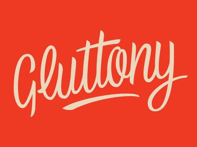 Gluttony WIP