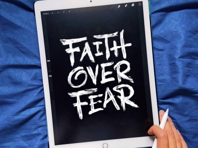 Faith Over Fear - Lettering edgy lettering textural lettering white on black lettering motivational lettering faith over fear calligraphy and lettering artist brush calligraphy graphics lettering artist lettering art design handlettering type calligraphy illustration typography lettering