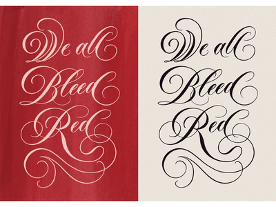 We All Bleed Red #blacklivesmatter black lives matter graphic elegant design elegant script type calligraphy illustration typography poster art justice lettering artist flourishing copperplate brush calligraphy lettering script script lettering nojusticenopeace blm blacklivesmatter