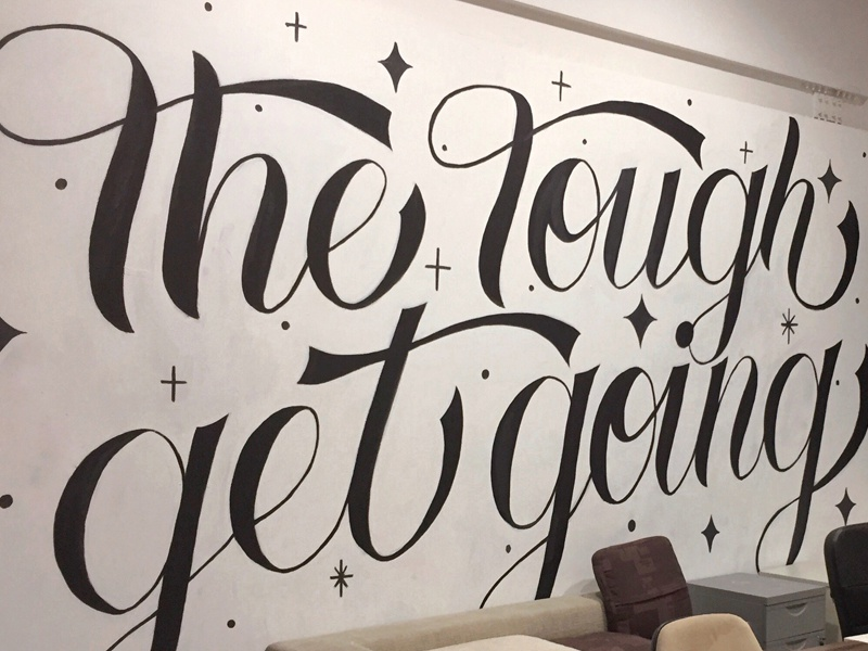 The Tough Get Going Mural  Jtc mural typography lettering type illustration