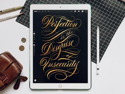 Perfection is the disguise of insecurity | Lettering