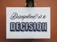 Discipline is a Decision - Custom Lettering Canvas