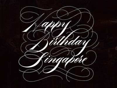 Happy Birthday Singapore - Ornamental Script Lettering