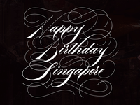 Happy Birthday Singapore - Ornamental Script Lettering
